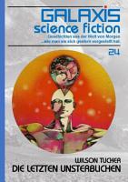 GALAXIS SCIENCE FICTION  Band 24  DIE LETZTEN UNSTERBLICHEN PDF