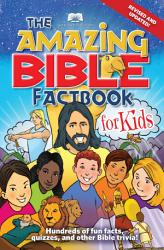 American Bible Society The Amazing Bible Factbook For Kids Revised Updated Book PDF