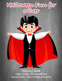Halloween Fun for Oliver Activity Book