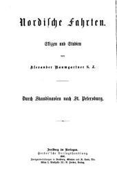 Nordische Fahrten; Skizzen und Studien: Durch Skandinavien nach St. Petersburg