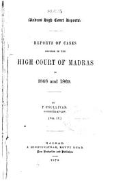 Reports of cases decided in the High Court of Madras: Volume 4