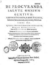 De procuranda salute omnium gentium...
