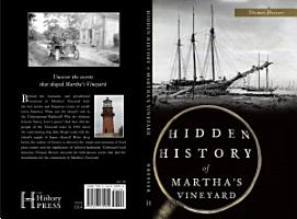 Hidden History of Martha s Vineyard PDF