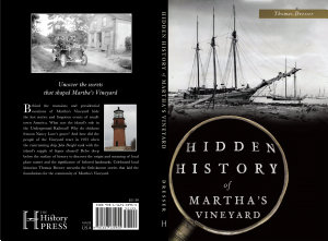 Hidden History Of Martha S Vineyard