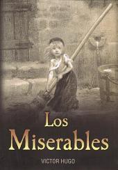 Los Miserables - Edicion completa e ilustrada - Espanol