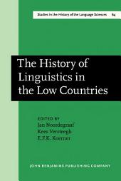 The History of Linguistics in the Low Countries