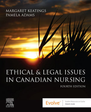 Ethical and Legal Issues in Canadian Nursing E Book PDF