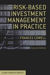 Risk-Based Investment Management in Practice