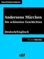 Andersens M  rchen   Die sch  nsten Geschichten PDF