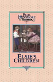 Elsie's Children: Book 6