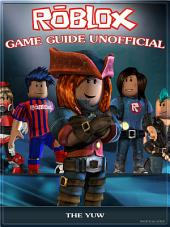 Roblox Game Guide Unofficial
