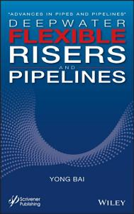 Deepwater Flexible Risers and Pipelines PDF