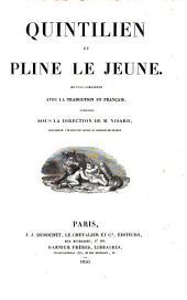 Quintilian et Pline le jeune: oeuvres complètes avec la traduction en français
