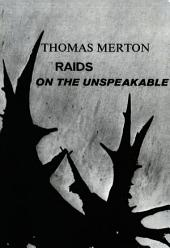 Raids on the Unspeakable