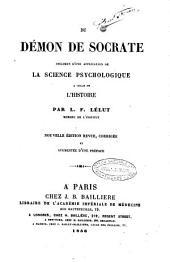 Du demon de Socrate specimen d'une application de la science psycologique a celle de l'histoire par L. F. Lelut