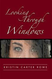 Looking Through Windows