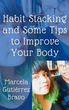 Habit Stacking and Some Tips to Improve Your Body PDF