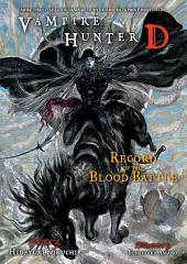 Vampire Hunter D Volume 21: Record of the Blood Battle