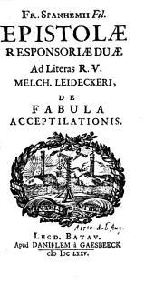 Epistolae responsoriae duae ad literas Melch. Heideckeri, de fabula acceptilationis