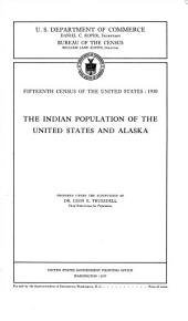 Fifteenth census of the United States: 1930: The Indian population of the United States and Alaska
