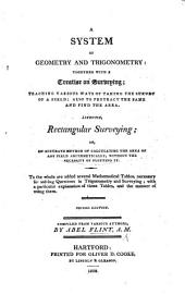A System of Geometry and Trigonometry, together with a treatise on surveying ... Second edition, etc