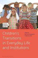 Children s Transitions in Everyday Life and Institutions PDF