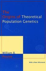 The Origins of Theoretical Population Genetics