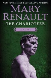 The Charioteer: A Novel