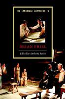 The Cambridge Companion to Brian Friel PDF