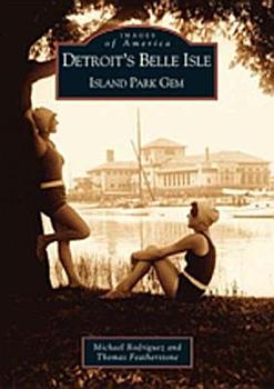 Detroit s Belle Isle PDF