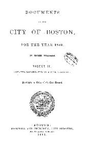 Documents of the City of Boston: Volume 2