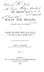 The Miracle Play of Hasan and Husain: Volume 1