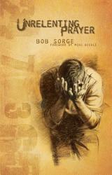 Unrelenting Prayer PDF