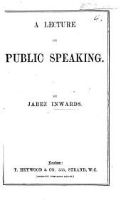 A Lecture on Public Speaking
