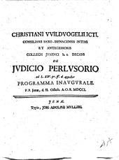 Christiani VVildvogelii ... De judicio perlusorio ad L. 14. pr. ff. d. appellat. programma inaugurale. P.P. Jenae, d. 2. Octob. A.O.R. 1701