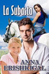 La Subasta: un romance (Edición Española - español libros): Un dulce romance contemporáneo (Spanish Edition)