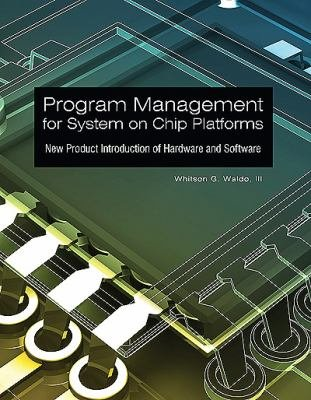 Program Management for System on Chip Platforms