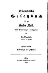 Privatrechtliches Gesetzbuch für den Kanton Zürich: Das zürcherische Obligationenrecht