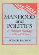 Download Manhood and Politics Book
