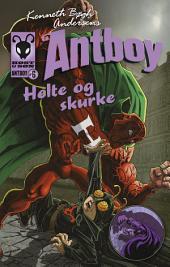 Helte og skurke. Antboy 6: Antboy 6, Bind 6