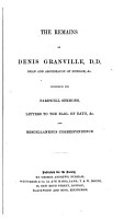 Miscellanea  The works and letters of Dennis Granville  D D   Dean of Durham  Nathan Drake s account of the siege of Pontefract Castle  A brief memoir of Mr  Justice Rokeby PDF