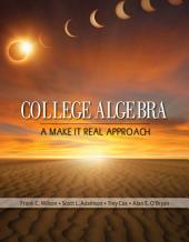 College Algebra: A Make it Real Approach