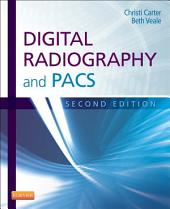Digital Radiography and PACS - E-Book: Edition 2