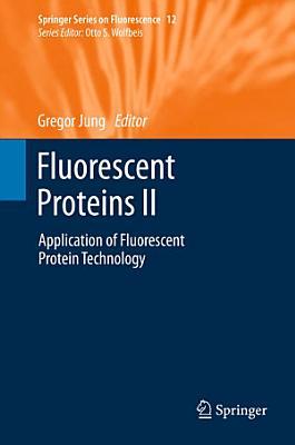 Fluorescent Proteins II PDF