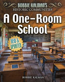 A One-Room School (Revised Edition)