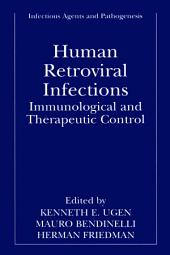 Human Retroviral Infections: Immunological and Therapeutic Control