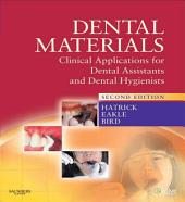 Dental Materials: Clinical Applications for Dental Assistants and Dental Hygienists, Edition 2