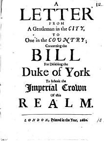 A letter from a gentleman in the city  to one in the country  concerning the bill for disabling the duke of York to inherit the imperial crown of this realm PDF