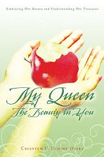 My Queen: the Beauty in You