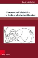 Tabuzonen und Tabubr  che in der Deutschschweizer Literatur PDF
